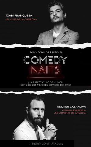 COMEDY NAITS CARTELTXABI + ANDREU